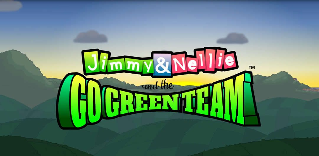 Jimmy and Nellie and the Go Green Team